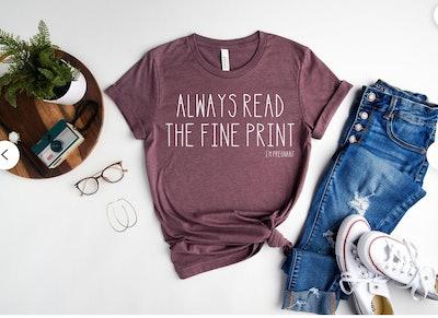 Read The Fine Print Pregnancy Announcement Shirt