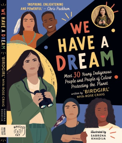 'We Have A Dream' by Mya-Rose Craig