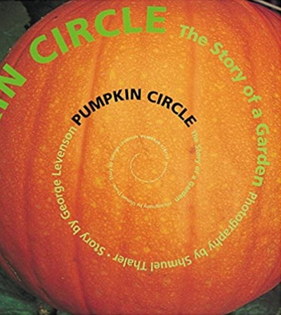 """Image of the book, """"Pumpkin Circle: The Story of a Garden."""""""