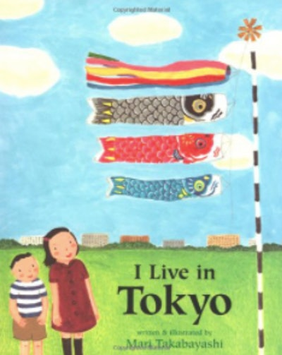 'I Live In Tokyo' written and illustrated by Mari Takabayashi