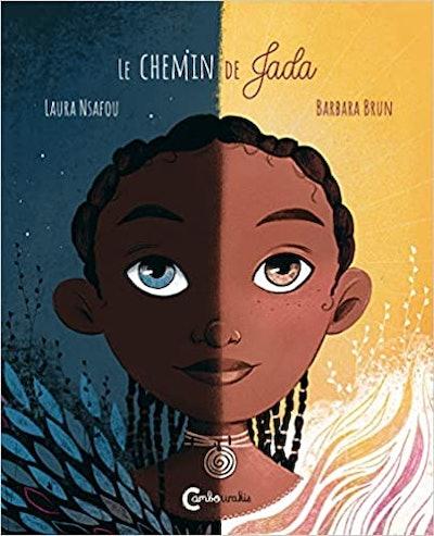 "Cover art for ""Le chemin de Jada""; split-screen picture of a girl, half in darker colors, half in li..."