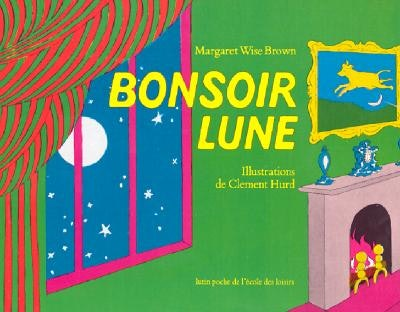 """Cover art for French version of """"Goodnight Moon"""""""