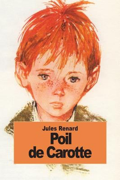 """Cover art for """"Poil de Carotte""""; headshot of a red-headed boy"""
