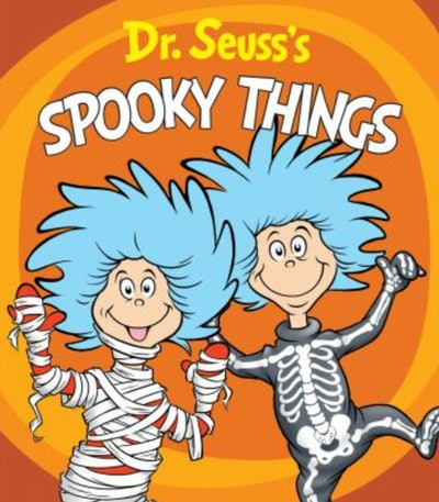 'Dr. Seuss' Spooky Things'  by Dr. Seuss, illustrated by Tom Brannon