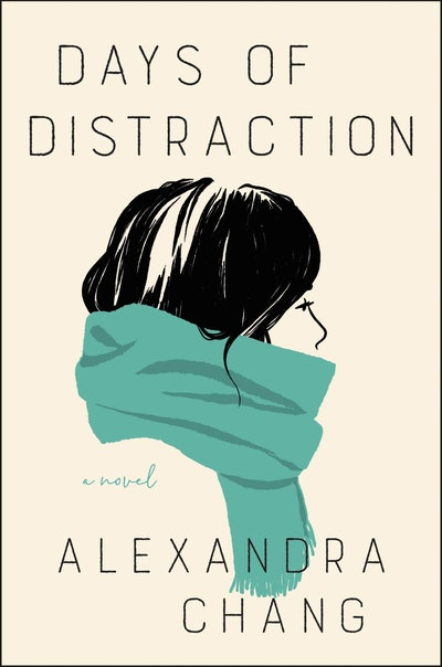 'Days of Distraction' by Alexandra Chang