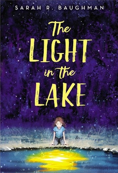 'The Light in the Lake' by Sarah R. Baughman