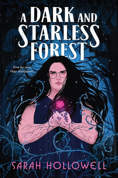 'A Dark and Starless Forest' by Sarah Hollowell