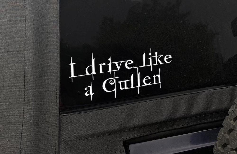 I Drive Like a Cullen Decal