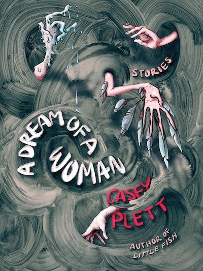 'A Dream of a Woman' by Casey Plett