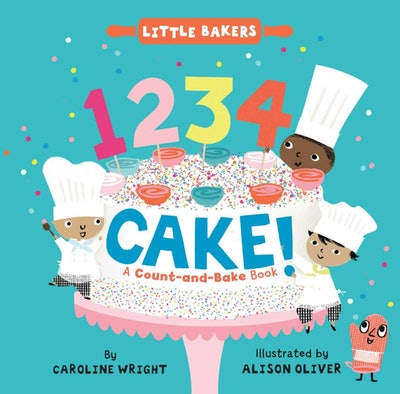 1234 Cake!: A Count-and-Bake Book
