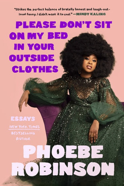"""""""Please Don't Sit On My Bed In Your Outside Clothes"""" Book Cover"""