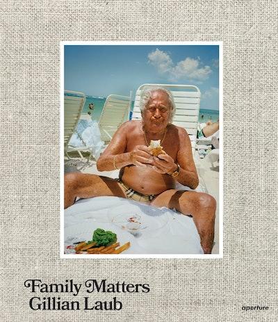 'Gillian Laub: Family Matters'