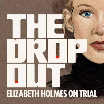 The Dropout podcast