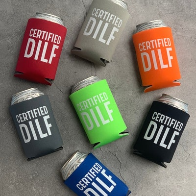 Certified DILF Can Cooler