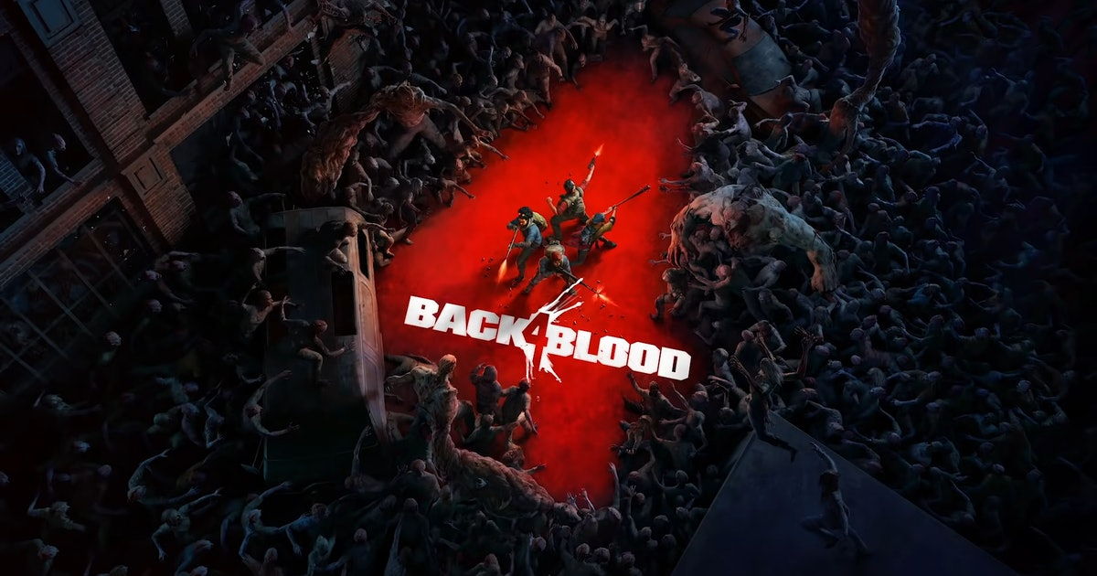 back 4 blood open beta dates how to get early access