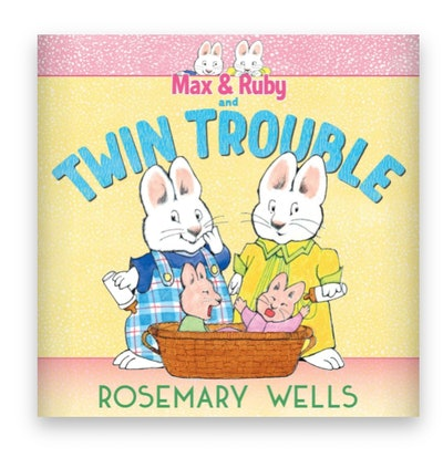 Illustrated book cover; bunnies, Max and Ruby, perplexed, standing over twin baby bunny siblings
