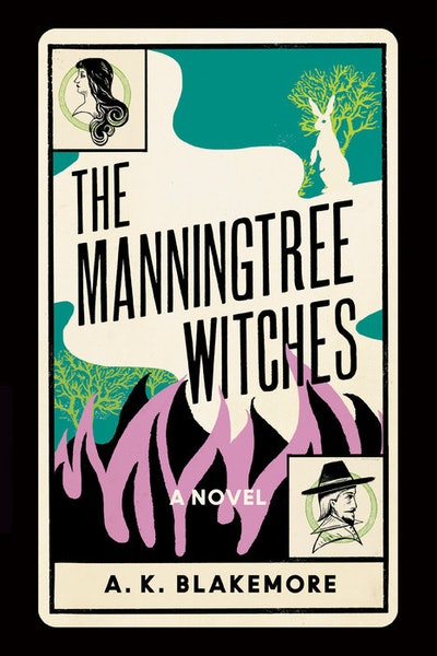 'The Manningtree Witches' by A.K. Blakemore