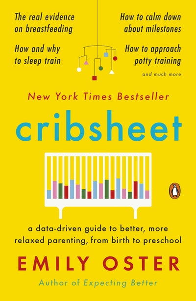 Cribsheet, by Emily Oster