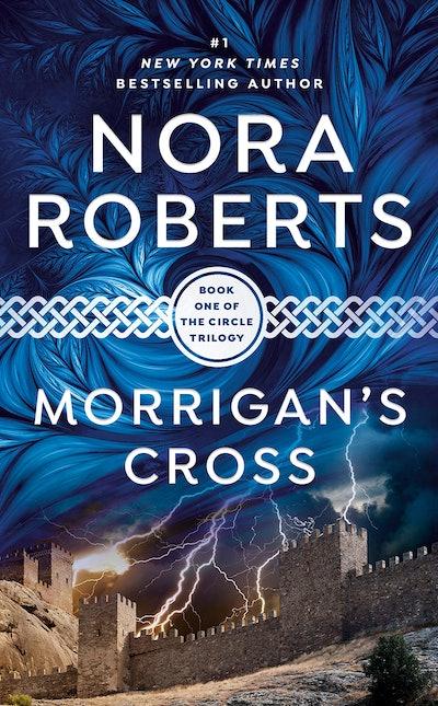 Morrigan's Cross by Nora Roberts