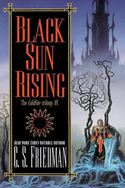 'Black Sun Rising' by C.S. Friedman