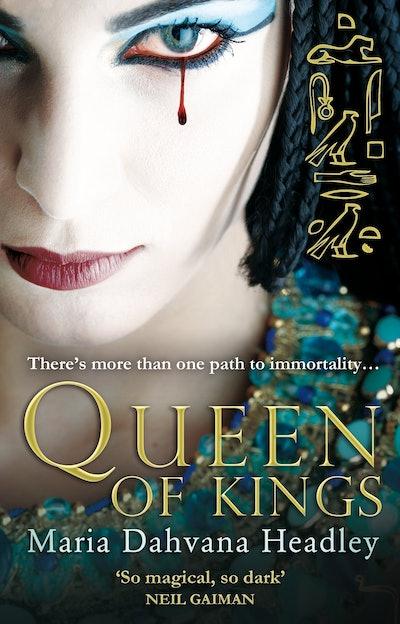 'Queen of Kings' by Maria Dahvana Headley