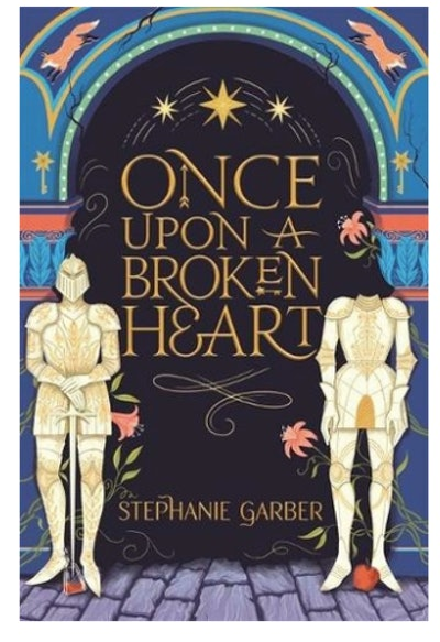 'Once Upon A Broken Heart' by Stephanie Garber