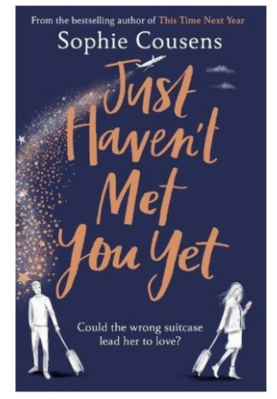 'Just Haven't Met You Yet' by Sophie Cousens