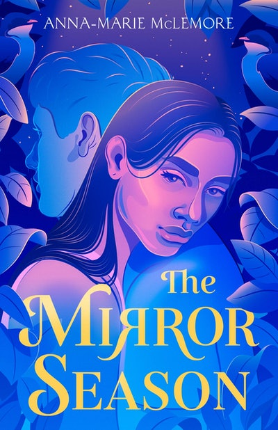 'The Mirror Season' by Anna-Marie McLemore