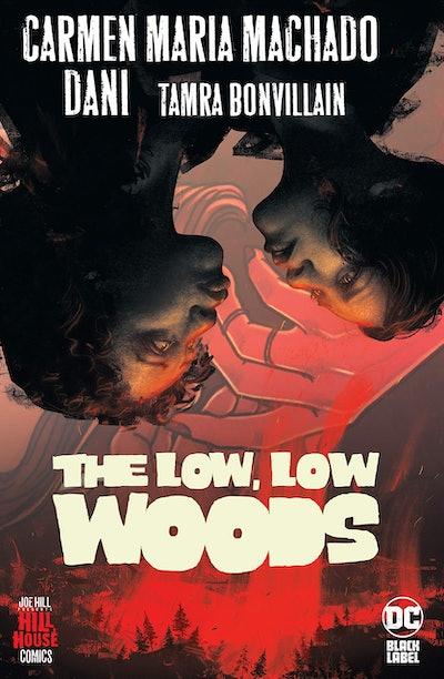 'The Low, Low Woods' by Carmen Maria Machado, Dani, and Tamra Bonvillain