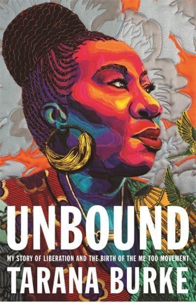 'Unbound' by Tarana Burke