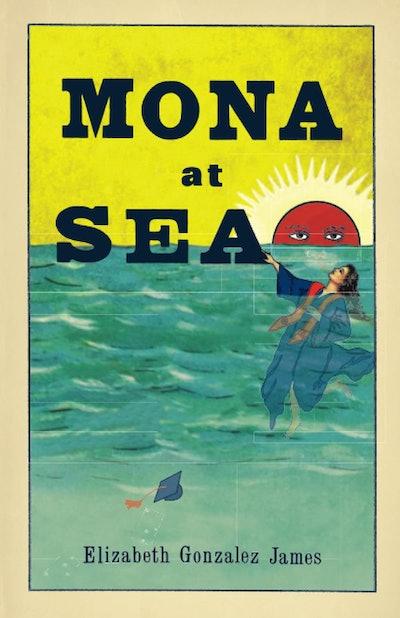 'Mona at Sea' by Elizabeth Gonzalez James