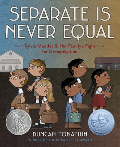 'Separate Is Never Equal: Sylvia Mendez and Her Family's Fight For Desegregation' written and illust...