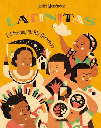 'Latinitas: Celebrating 40 Big Dreamers' written and illustrated by Juliet Menéndez