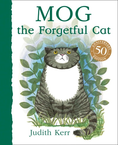 'Mog the Forgetful Cat' written and illustrated by Judith Kerr
