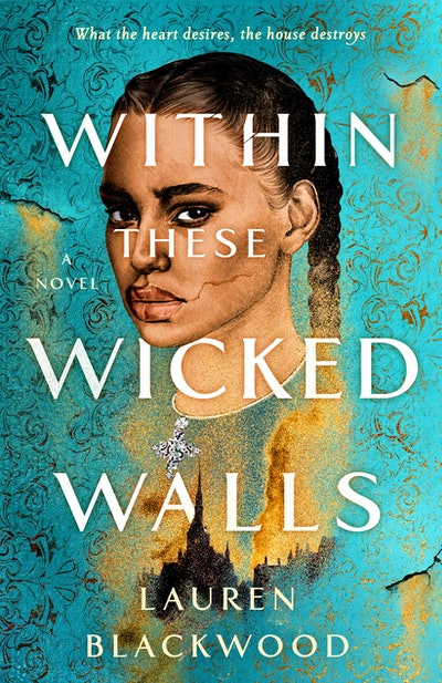 'Within These Wicked Walls' by Lauren Blackwood