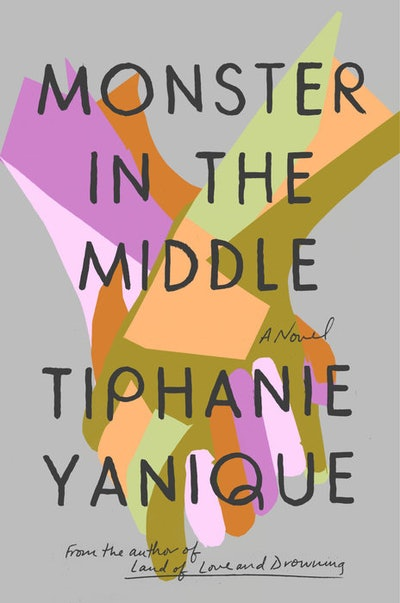 'Monster in the Middle' by Tiphanie Yanique