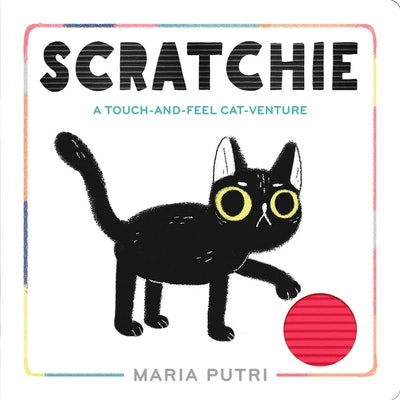 'Scratchie: A Touch-and-Feel Cat-Venture' written and illustrated by Maria Putri