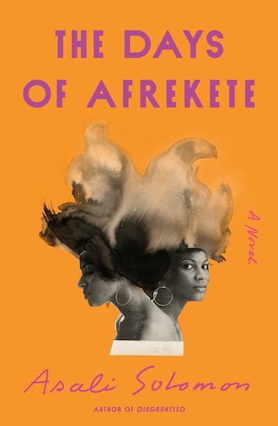 'The Days of Afrekete' by Asali Solomon