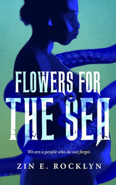 'Flowers for the Sea' by Zin E. Rocklyn