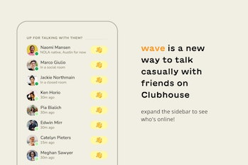 Clubhouse is adding a wave feature for starting casual chats with friends.