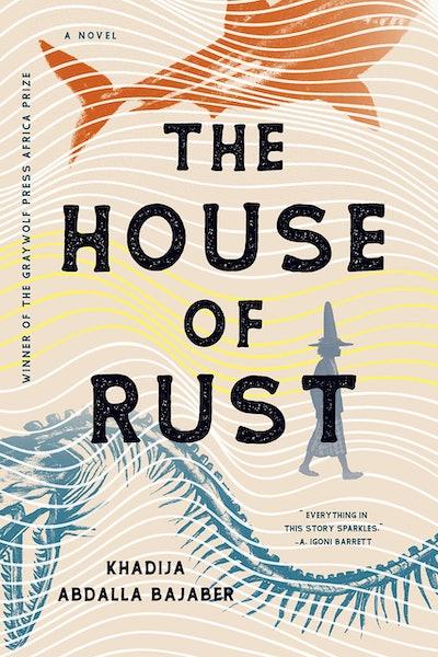 'The House of Rust' by Khadija Abdalla Bajaber