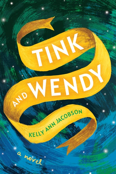 'Tink and Wendy' by Kelly Ann Jacobson