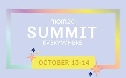 Mom 2.0 Summit Everywhere October 13-14