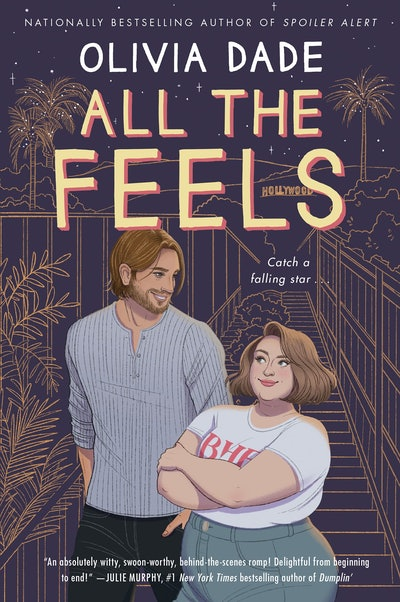'All the Feels' by Olivia Dade