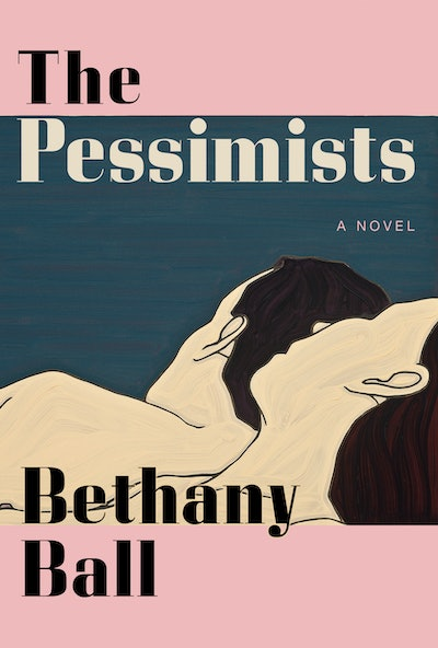 'The Pessimists' by Bethany Ball