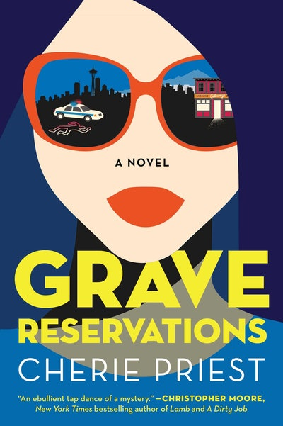 'Grave Reservations' by Cherie Priest