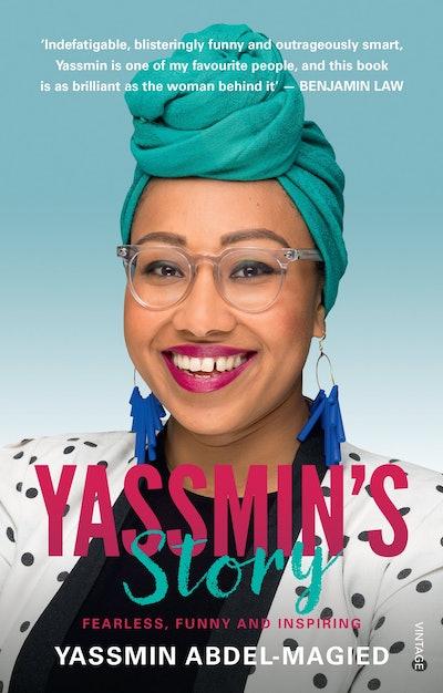 'Yassmin's Story' by Yassmin Abdel-Magied
