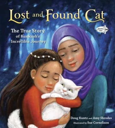 'Lost and Found Cat' by Doug Kuntz and Amy Shrodes, illustrated by Sue Cornelison