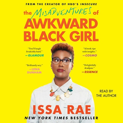 'The Misadventures of Awkward Black Girl' by Issa Rae, read by the author