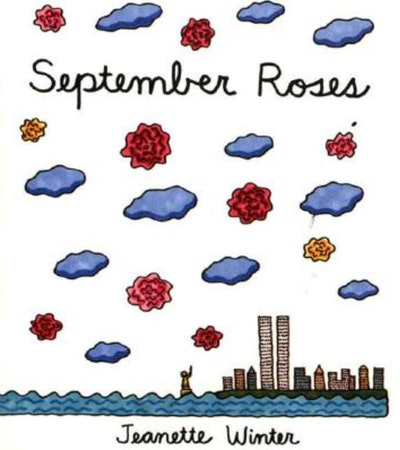 'September Roses' written and illustrated by Jeanette Winter
